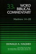 Word Biblical Commentary, Volume 33b: Matthew 14–28