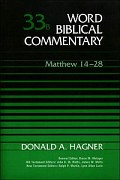 Word Biblical Commentary, Volume 33b: Matthew 14–28