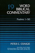 Word Biblical Commentary, Volume 19: Psalms 1–50
