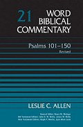Word Biblical Commentary, Volume 21: Psalms 101–150 (Revised Edition)