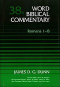 Word Biblical Commentary, Volume 38a: Romans 1–8