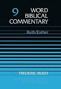 Word Biblical Commentary, Volume 9: Ruth, Esther