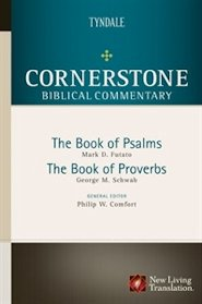 Cornerstone Biblical Commentary: The Book of Psalms, The Book of Proverbs