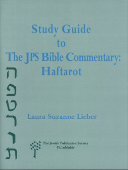 Study Guide to the JPS Bible Commentary: Haftarot