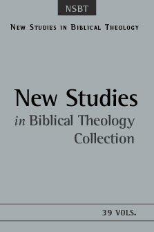 New Studies in Biblical Theology (39 vols.)