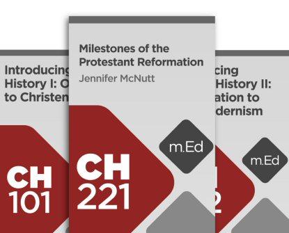 Mobile Ed: Reformation Bundle (3 courses)