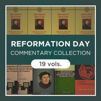 Reformation Day Commentary Collection (19 vols.)