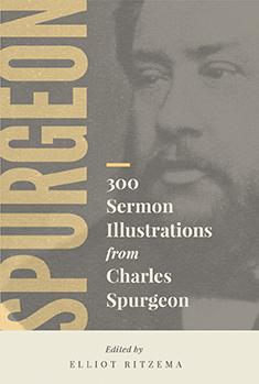 300 Sermon Illustrations from Charles Spurgeon
