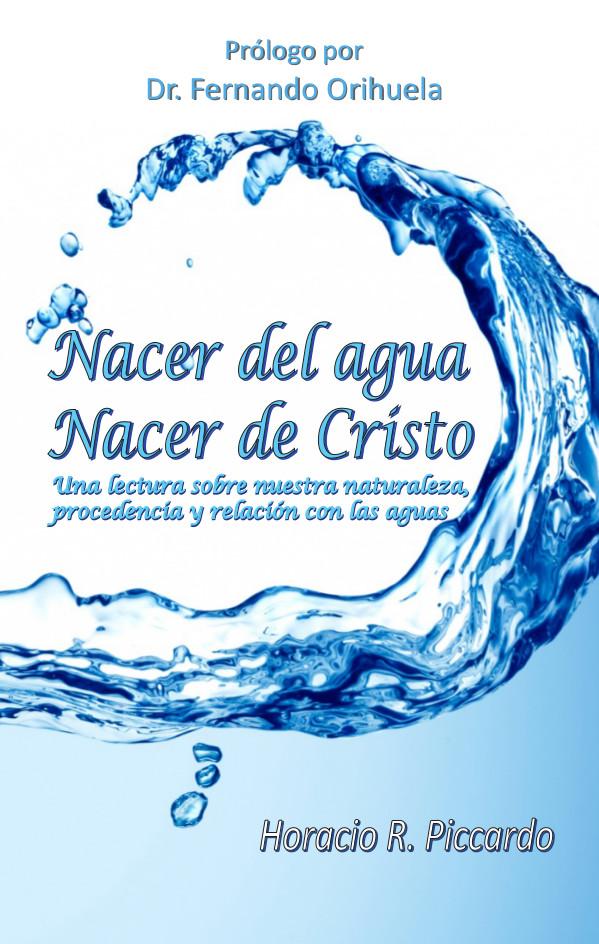 Nacer del agua. Nacer de Cristo