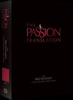 The Passion Translation: New Testament
