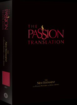 The Passion Translation: New Testament