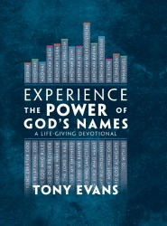 Experience the Power of God's Names: A Life-Giving Devotional