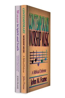 The John Frame Worship Collection (2 vols.)