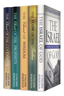 The O. Palmer Robertson Systematic Theology Collection (5 vols.)