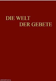 Die Welt der Gebete: Kommentar zu den Werktags- und Sabbat-Gebeten nebst Übersetzung (2 Bde.)