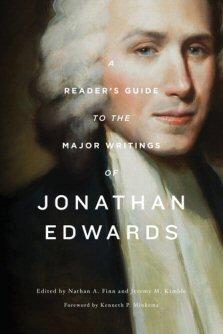 A Reader's Guide to the Major Writings of Jonathan Edwards
