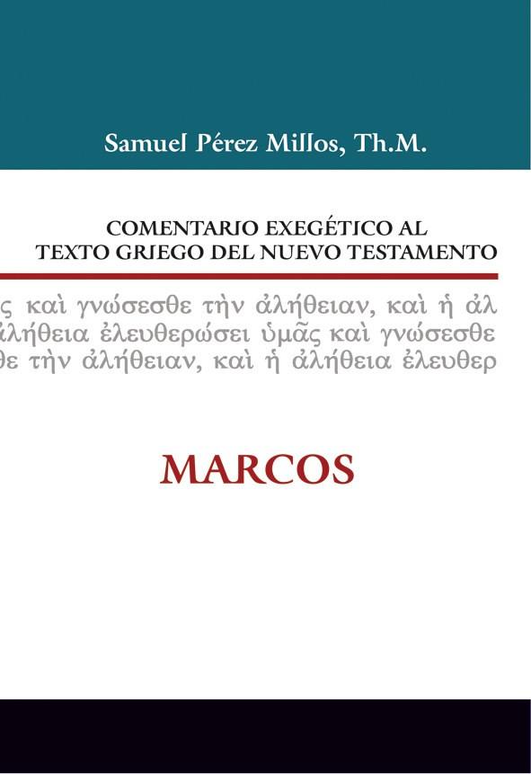 Comentario Exegético al texto griego del NT: Marcos