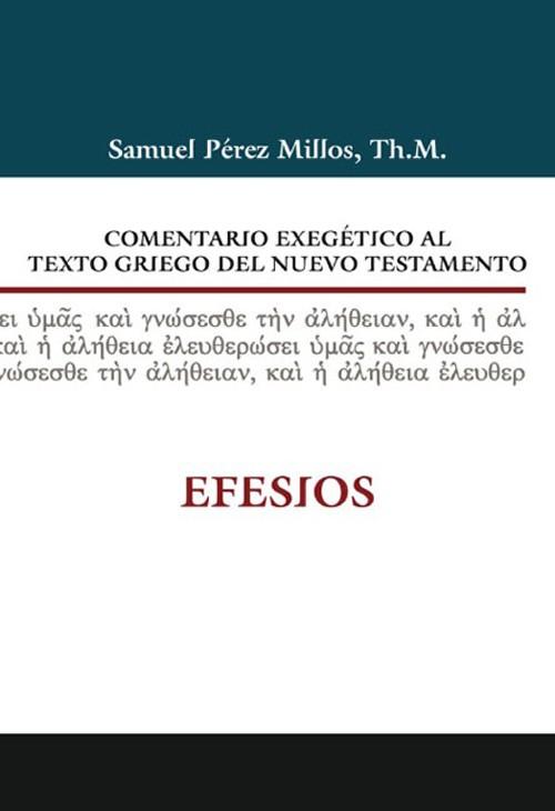 Comentario Exegético al texto griego del NT: Efesios