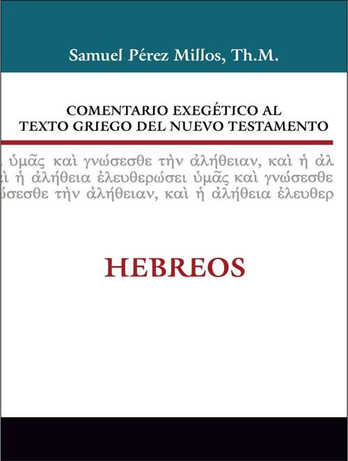 Comentario Exegético al texto griego del NT: Hebreos