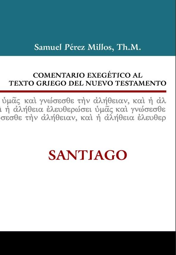 Comentario Exegético al texto griego del NT: Santiago