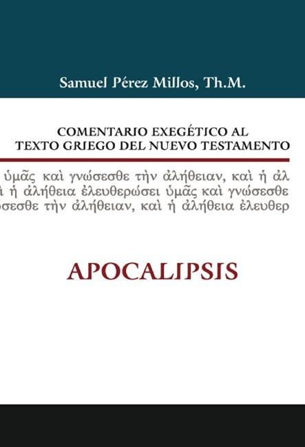 Comentario Exegético al texto griego del NT: Apocalipsis