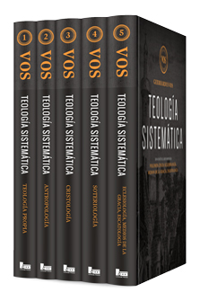 Teología sistemática: dogmática reformada (5 Vols.), por  Geerhardus Vos