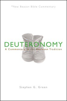 Deuteronomy: A Commentary in the Wesleyan Tradition