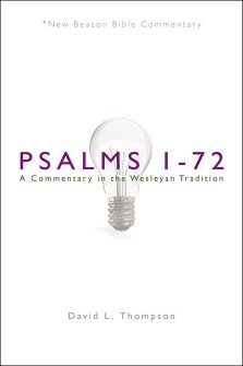 Psalms 1–72: A Commentary in the Wesleyan Tradition