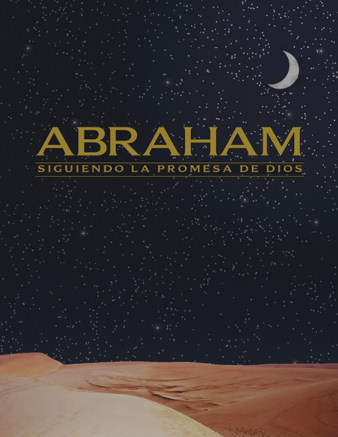 Abraham: Siguiendo la promesa de Dios - Libro para miembros de grupo pequeño