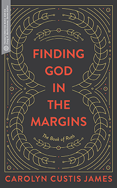Finding God in the Margins: The Book of Ruth (Transformative Word)