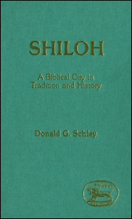 Shiloh: A Biblical City in Tradition and History