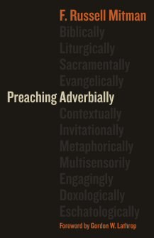 Preaching Adverbially