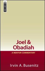 Mentor Commentary: Joel & Obadiah