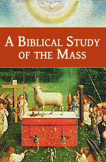 A Biblical Study of the Mass