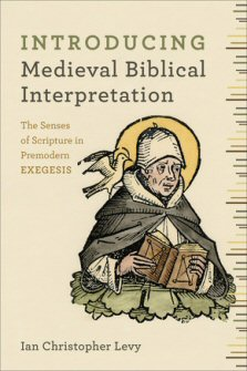 Introducing Medieval Biblical Interpretation