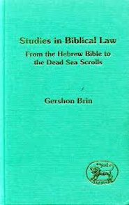 Studies in Biblical Law: From the Hebrew Bible to the Dead Sea Scrolls