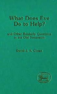 What Does Eve Do to Help?: and Other Readerly Questions to the Old Testament