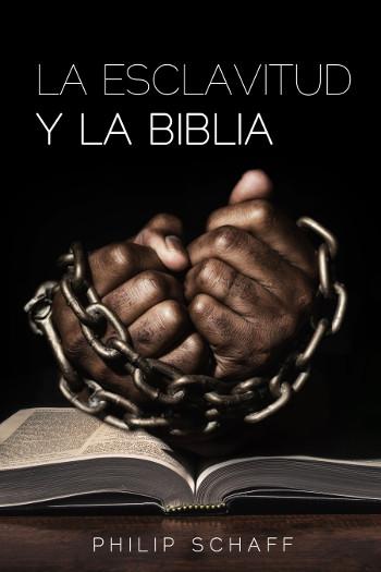 La esclavitud y la Biblia