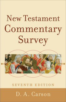 New Testament Commentary Survey, 7th ed.