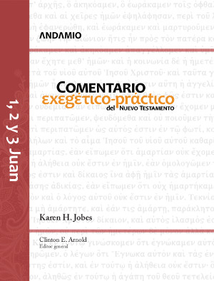 1, 2 y 3 de Juan: Comentario Exegético-Práctico del NT