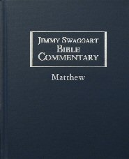 Jimmy Swaggart Bible Commentary: Matthew