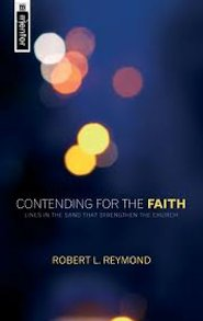 Contending for the Faith: Lines in the Sand that Strengthen the Church