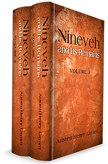 Nineveh and Its Remains (2 vols.)