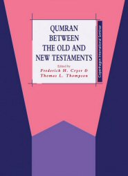 Qumran between the Old and New Testaments
