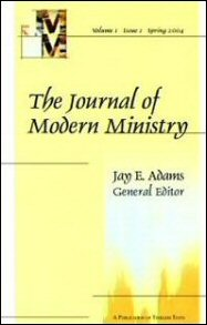 Journal of Modern Ministry, Vol. 1 Issue 1 Spring 2004