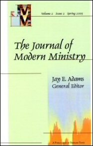 Journal of Modern Ministry, Vol. 2 Issue 2 Spring 2005
