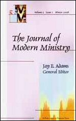 Journal of Modern Ministry, Vol. 3 Issue 1 Winter 2006