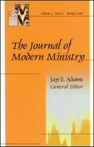 Journal of Modern Ministry, Vol. 3 Issue 2 Spring 2006