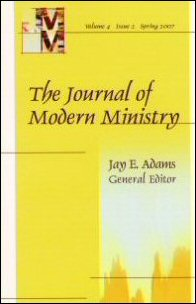 Journal of Modern Ministry, Vol. 4 Issue 2 Spring 2007