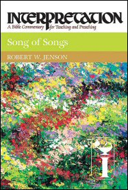 Interpretation: A Bible Commentary for Teaching and Preaching Song of Songs